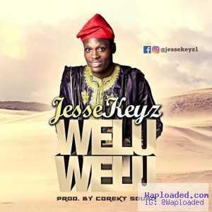 Jessekeyz - Wellu Wellu